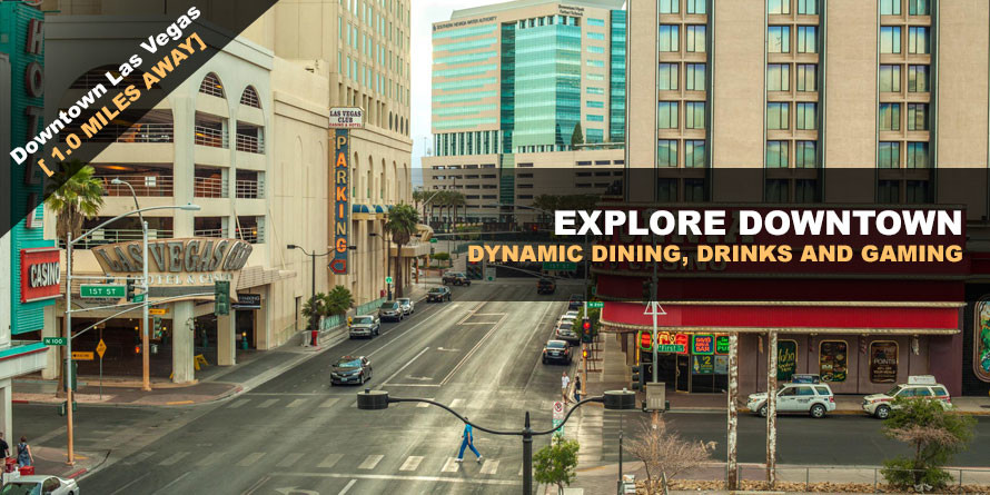 Explore Downtown Las Vegas